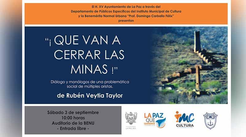 Invitan a la presentación del libro ¡Que van a cerrar las minas! de Rubén Veytia Taylor