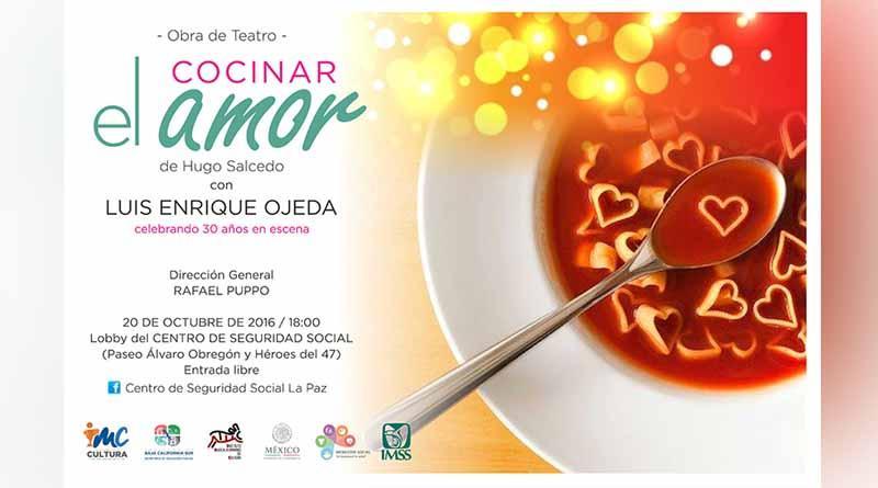 Invitan a la obra teatral Cocinar el Amor de Hugo Salcedo