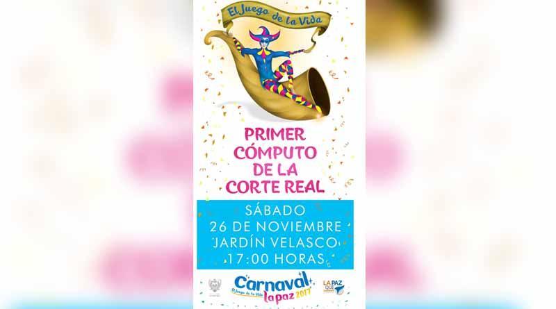 """Invitan al primer Cómputo de elección de Reyes y Reinas del Carnaval La Paz 2017 """"El Juego de la Vida"""""""