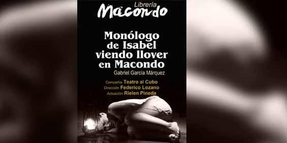 """Este miércoles en Librería Macondo se presenta monólogo """"Isabel viendo llover en Macondo"""""""