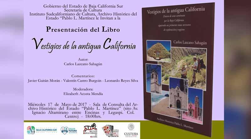 """""""Vestigios de la antigua California"""" será presentado en el archivo histórico Pablo L. Martínez"""