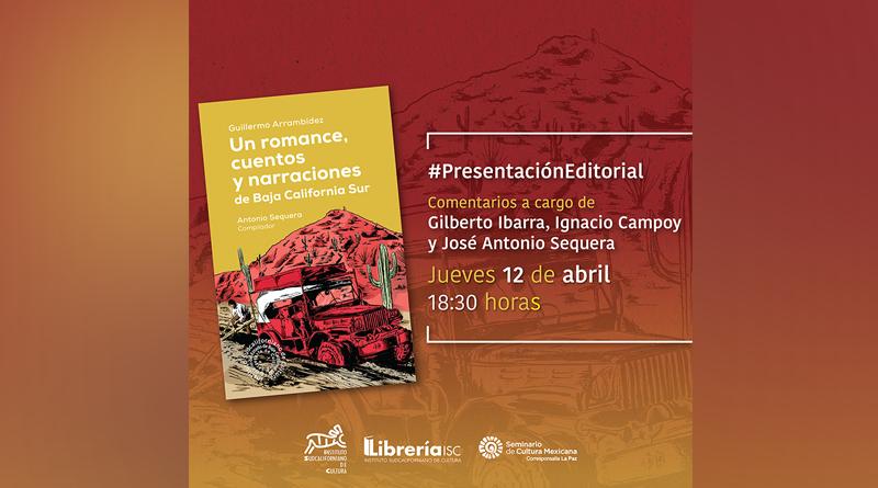 """Presentará Instituto de Cultura El Libro """"Un Romance Cuentos y Narraciones de Baja California Sur"""""""