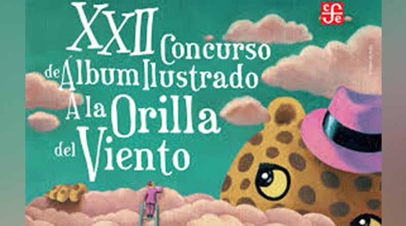 """Invita Instituto de Cultura a participar en el Concurso de Álbum Ilustrado """"A la Orilla del Viento"""""""