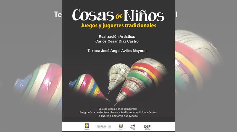 """Realiza Instituto de Cultura la Exposición """"Cosas de Niños, Juegos y Juguetes Tradicionales"""""""