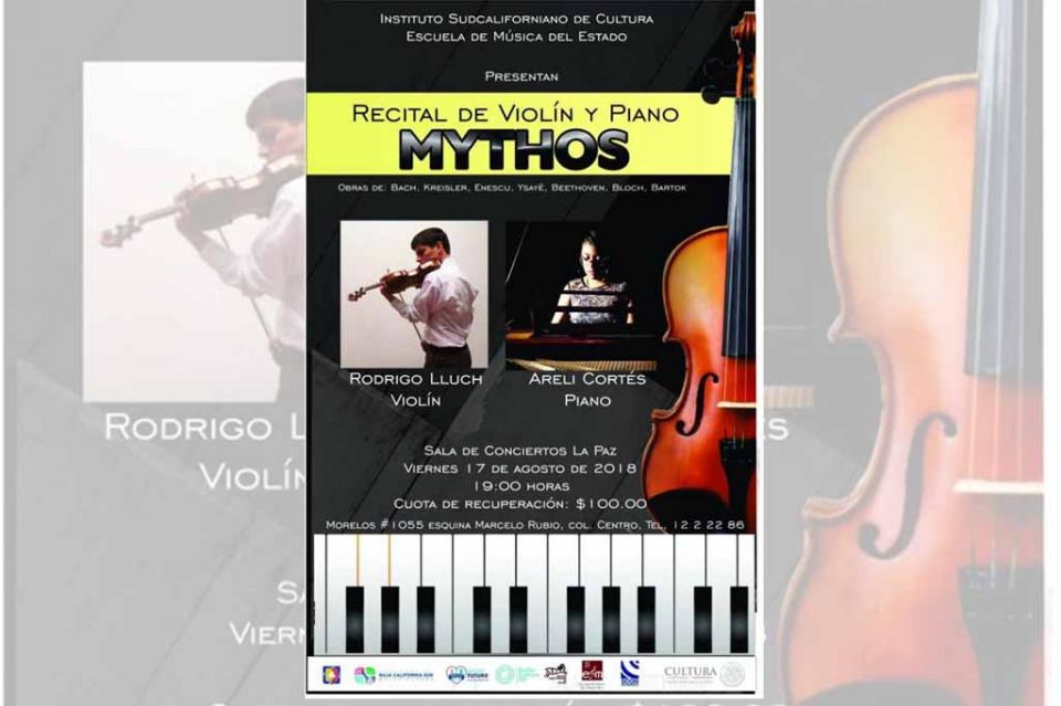 "Invita Instituto de Cultura al Concierto  de Piano y Violín ""MYTHOS"""