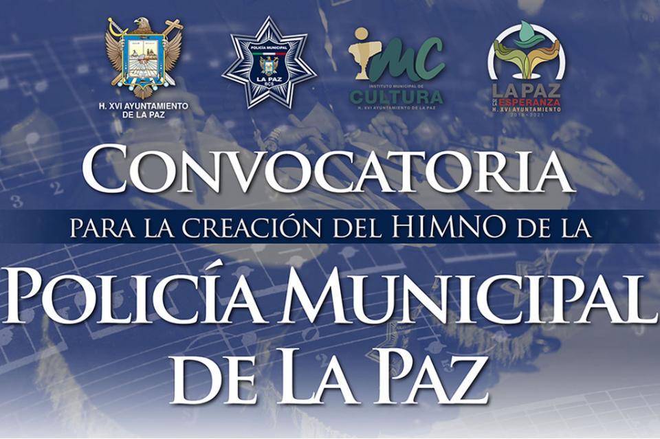 Convocan a crear el Himno de La Policía Municipal de La Paz
