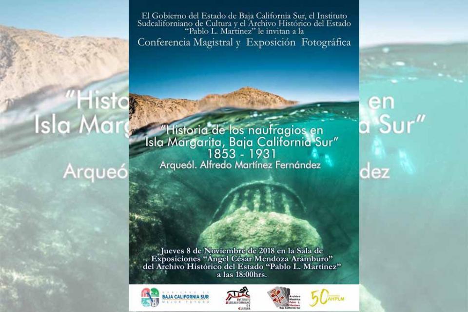 Invita Gobierno del Estado a la conferencia y exposición Historia de los Naufragios en Isla Margarita