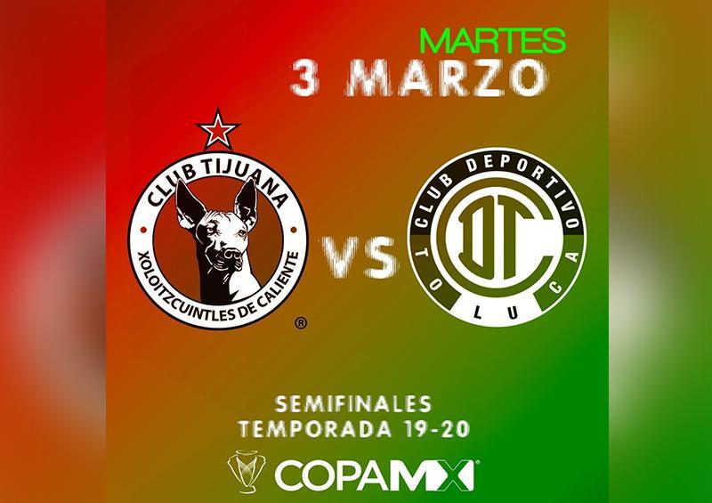 Xolos recibe a Toluca en semifinal de ida de Copa MX