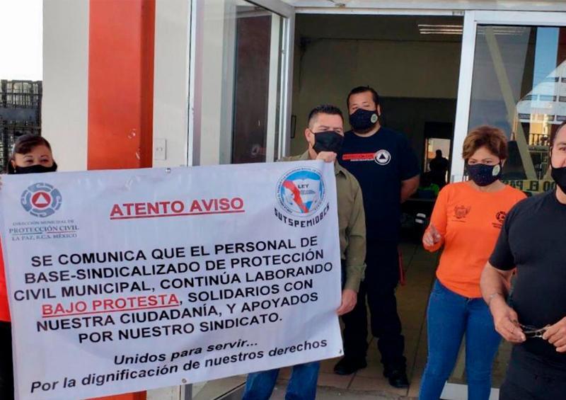 Sindicalizados de Protección Civil La Paz trabajan bajo protesta
