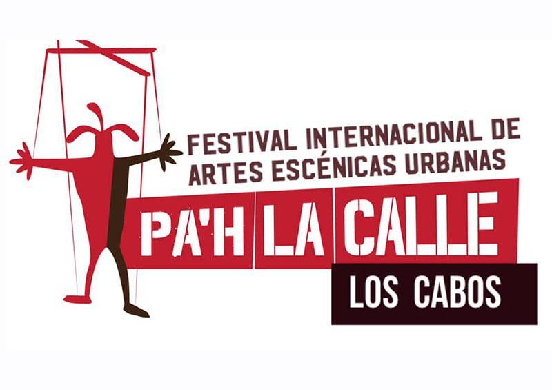 Pa'h La Calle Los Cabos Fest